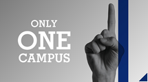 ONLY ONE CAMPUS